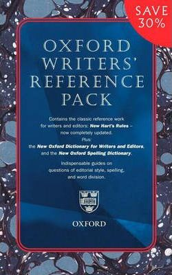 "Writers' Reference Pack: ""New Hart's Rules"", ""New Oxford Dictionary for Writers' and Editors"", ""New Oxford Spelling Dictionary"""