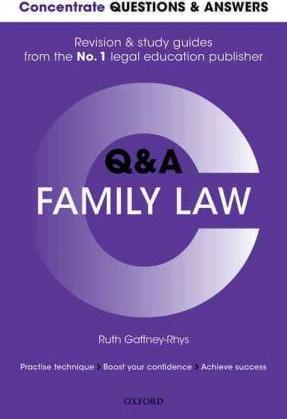 Concentrate Questions and Answers Family Law: Law Q&A Revision and Study Guide