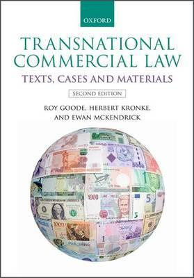 Transnational Commercial Law: Texts, Cases and Materials