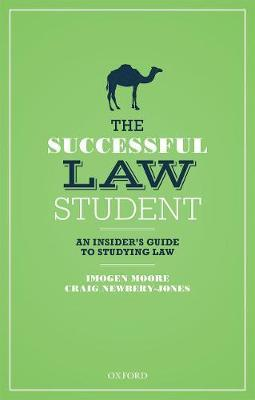 The Successful Law Student: An Insider's Guide to Studying Law