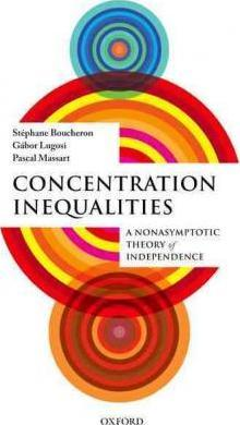 Concentration Inequalities : A Nonasymptotic Theory of Independence