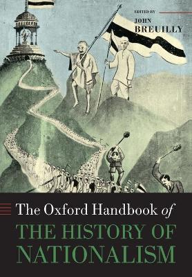 The Oxford Handbook of the History of Nationalism thumbnail