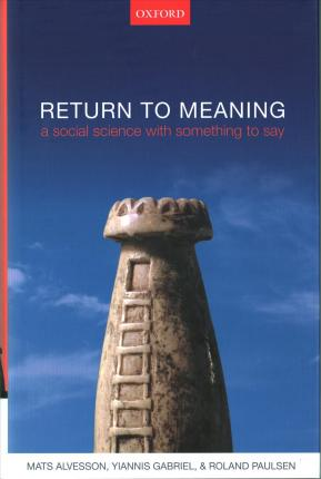 Return to Meaning : Mats Alvesson : 9780198787099