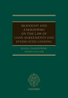McKnight and Zakrzewski on The Law of Loan Agreements and Syndicated Lending