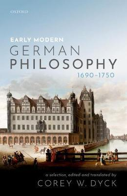 Early Modern German Philosophy (1690-1750)