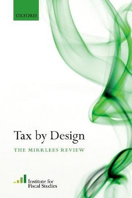 Tax By Design: The Mirrlees Review