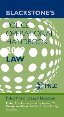 Blackstone's Police Operational Handbook 2019: Law : Police National