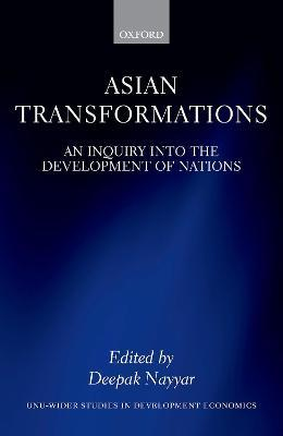 Asian Transformations  An Inquiry into the Development of Nations