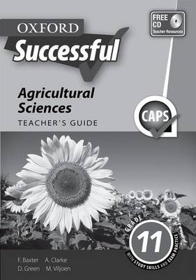Oxford successful agricultural sciences: Gr 10: Teacher's guide 3