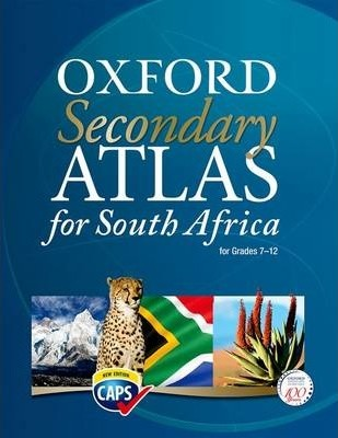 Secondary Atlas for South Africa CAPS: Secondary atlas for South Africa CAPS: Gr 7 - 12: Learner's book Gr 7 - 12: Learner's Book