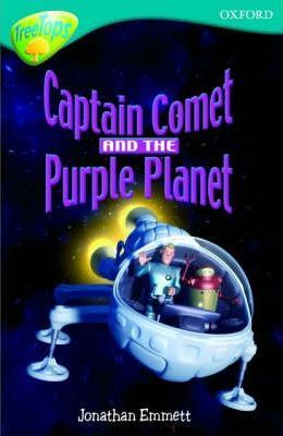 Oxford Reading Tree: Level 9: Treetops: Captain Comet and the Purple Planet