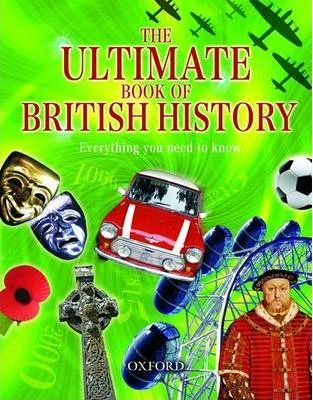 The Ultimate Book of British History