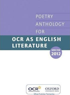 AS Poetry Anthology for OCR 2012-2014
