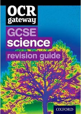 OCR Gateway GCSE Science Revision Guide