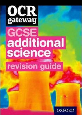 OCR Gateway GCSE Additional Science Revision Guide
