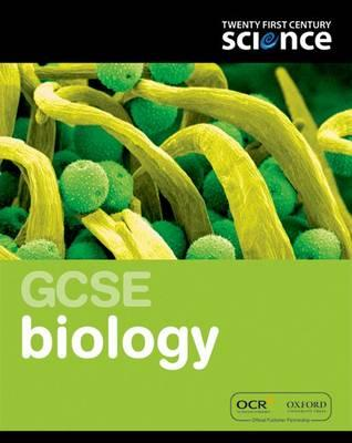 Twenty First Century Science: GCSE Biology Student Book