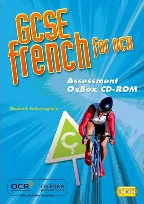 GCSE French for OCR Assessment Oxbox CD-ROM 2009
