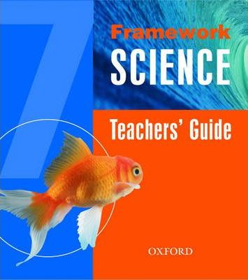 Framework Science: Teacher's Book and CD Year 7