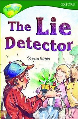 Oxford Reading Tree: Stage 12: TreeTops: The Lie Detector: Lie Detector