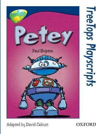 Oxford Reading Tree Level 14 Treetops Playscripts Petey
