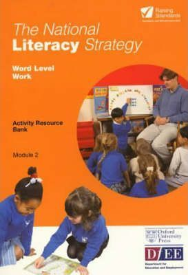 National Literacy Strategy Activity Resource Banks: Word Level Activity Resource Bank Module 2