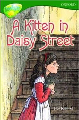 Oxford Reading Tree: Level 12: Treetops: More Stories B: a Kitten in Daisy Street