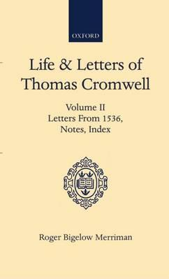 Life and Letters of Thomas Cromwell