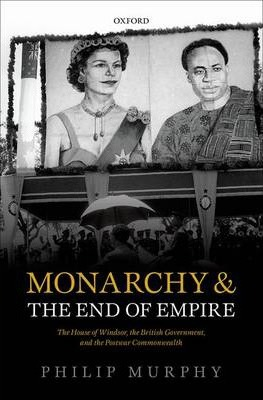 Monarchy and the End of Empire