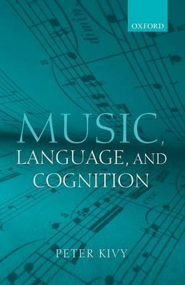 Music, Language, and Cognition