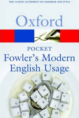 Pocket Fowler's Modern English Usage