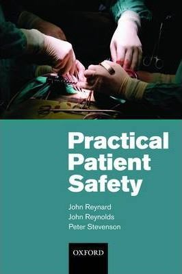 Practical Patient Safety