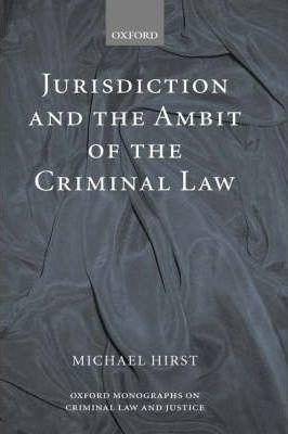 Jurisdiction and the Ambit of the Criminal Law