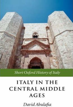 Italy in the Central Middle Ages 1000-1300