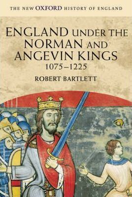 England under the Norman and Angevin Kings : 1075-1225