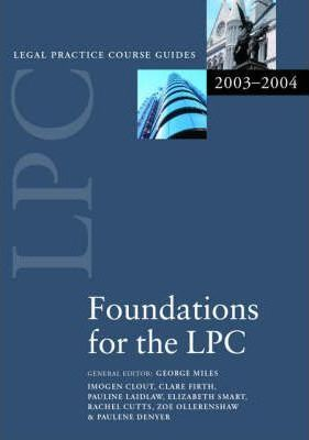LPC Foundations for the LPC 2003/2004
