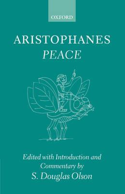 Aristophanes: Peace: Greek text with Introduction and Commentary