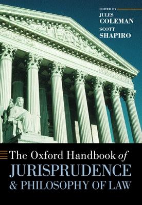 The Oxford Handbook of Jurisprudence and Philosophy of Law