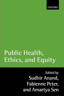 Public Health, Ethics, and Equity