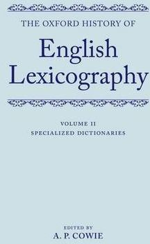 The Oxford History of English Lexicography