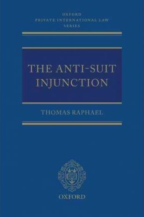 The Anti-Suit Injunction