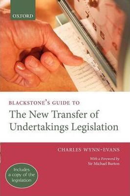 Blackstone's Guide to the New Transfer of Undertakings Legislation