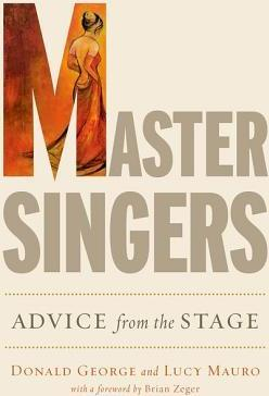Master Singers : Advice from the Stage