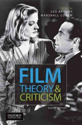 Film Theory And Criticism Leo Braudy 9780199376896