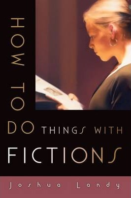 How to Do Things with Fictions
