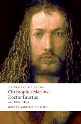 Doctor Faustus and Other Plays Cover Image