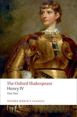 Henry IV, Part 2: The Oxford Shakespeare