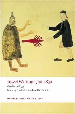 Travel Writing 1700-1830: An Anthology