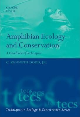 Amphibian Ecology and Conservation : A Handbook of Techniques