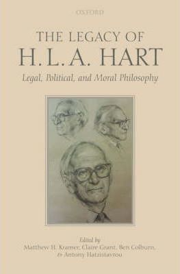 The Legacy Of H L A Hart Claire Grant 9780199542895 border=