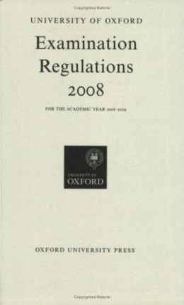University of Oxford Examination Regulations 2008